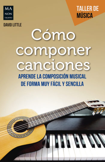 como componer canciones por David Little